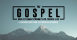 The Gospel and its Ramifications for Church Life: Biblical Community, Part 2